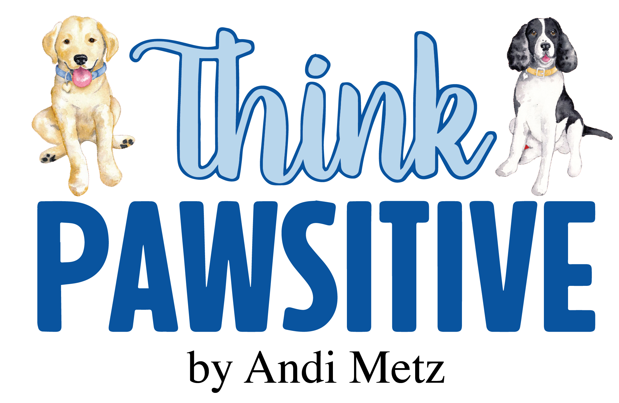 Think Pawsitive
