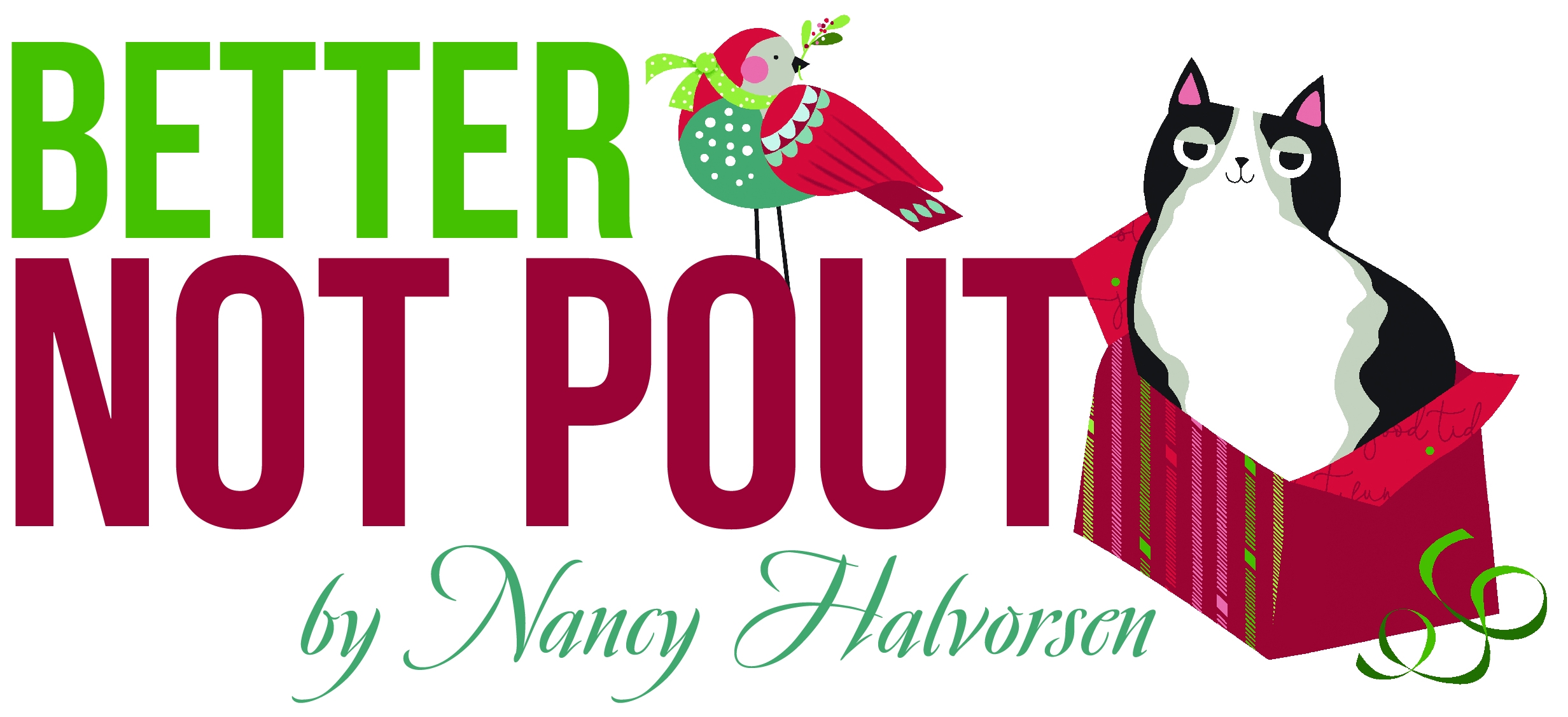 Better Not Pout by Nancy Halvorsen